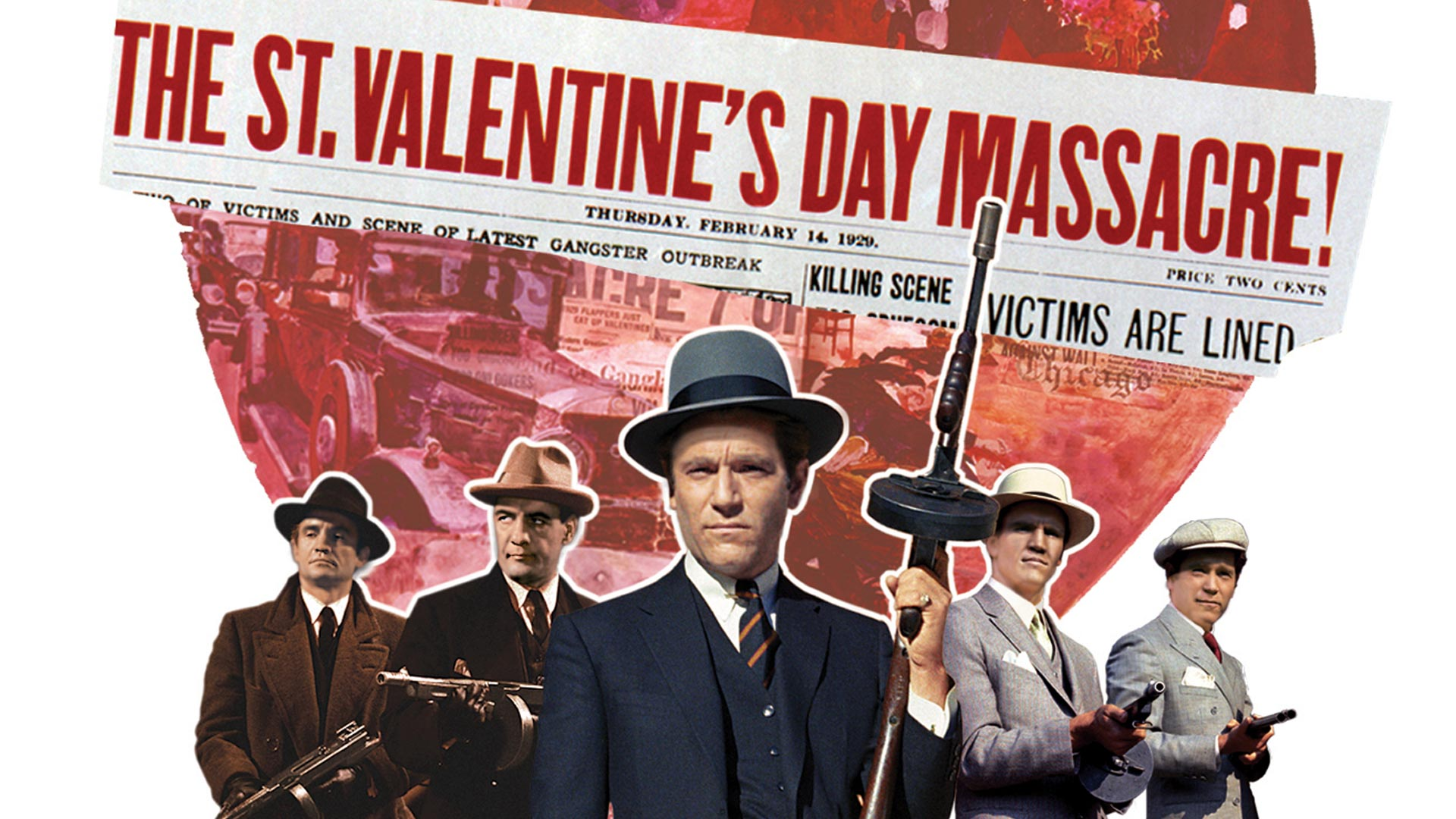 St. Valentine's Day Massacre,  The