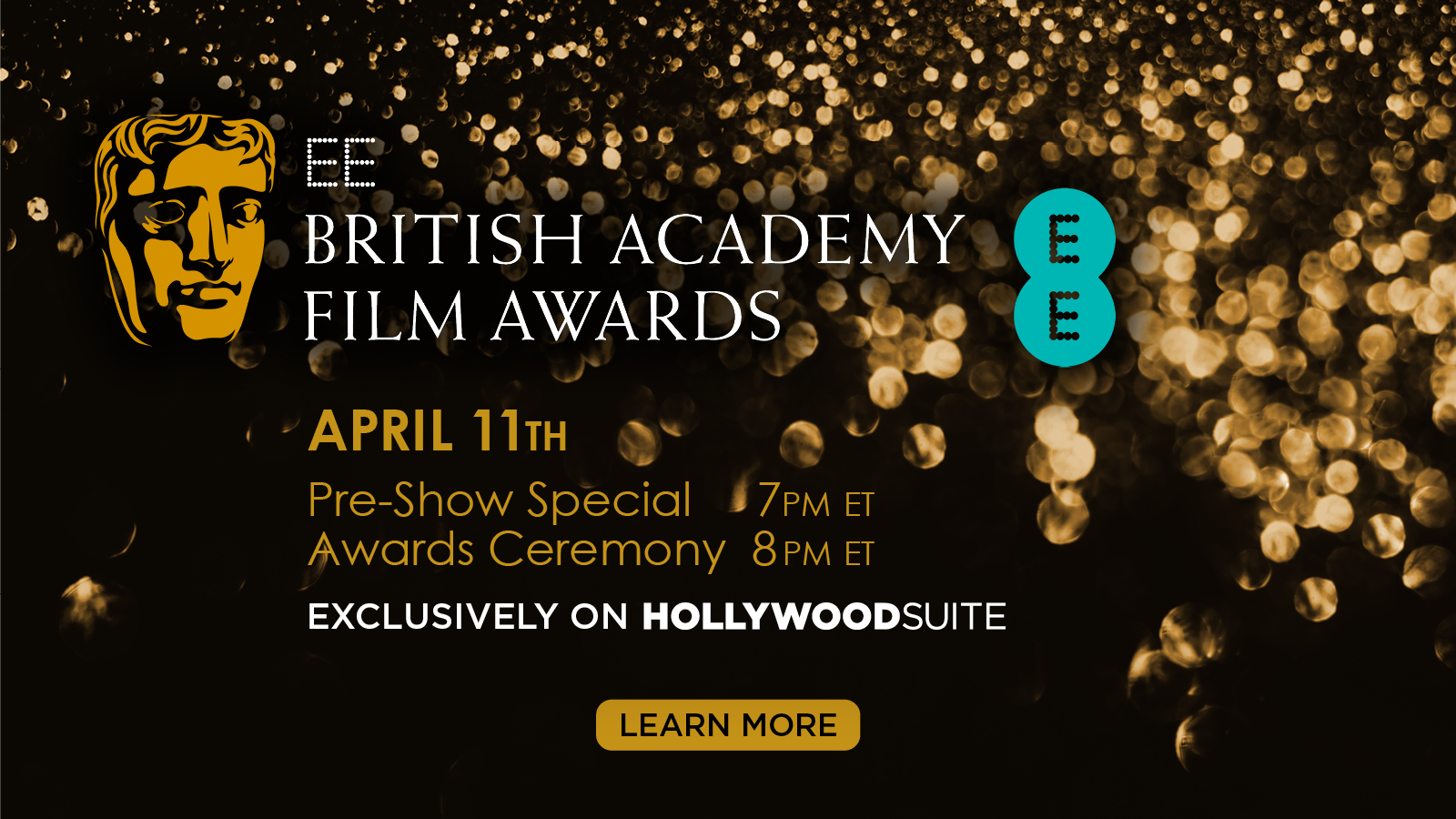 EE British Academy Film Awards – April 11 – Click to learn more