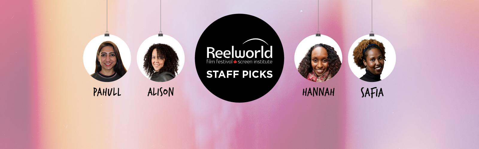Reelworld Staff Picks