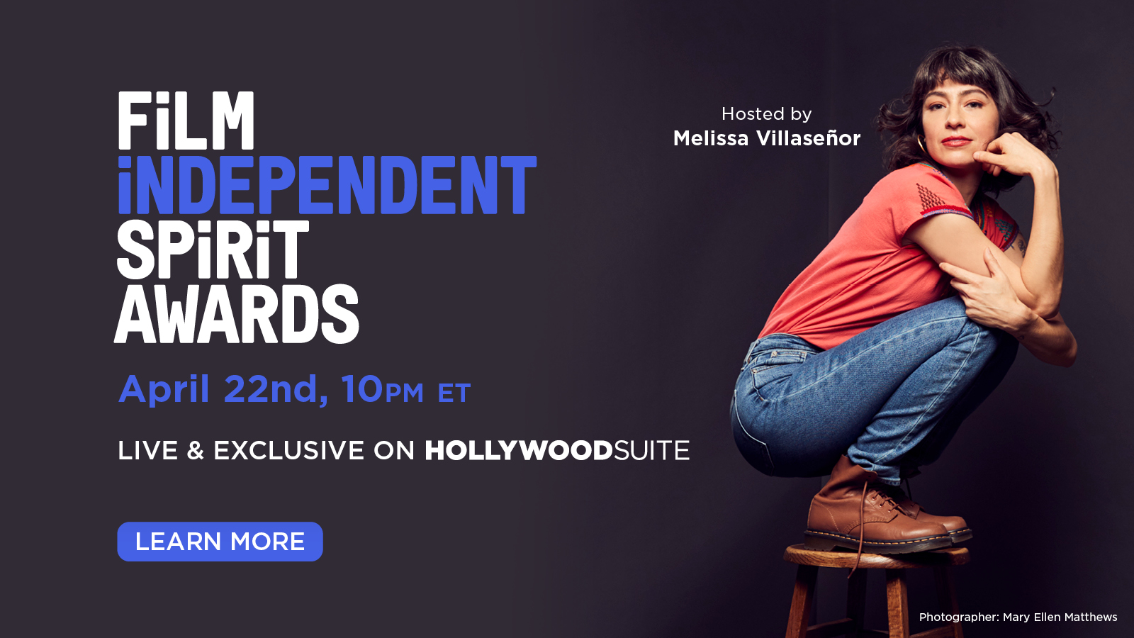 Film Independent Spirit Awards Live & Exclusive on Hollywood Suite April 22 at 10pm ET Learn More