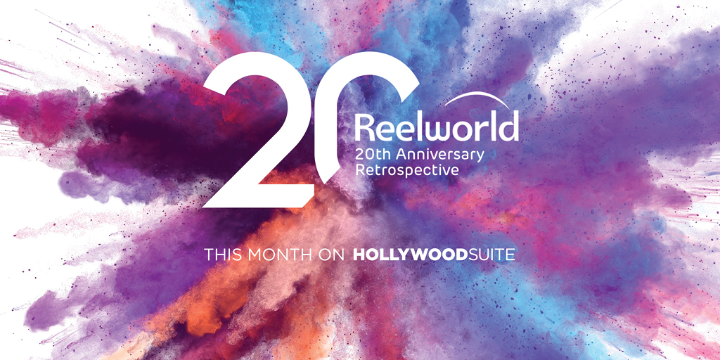 Reelword 20th Anniversary Retrospective. This month on Hollywood Suite
