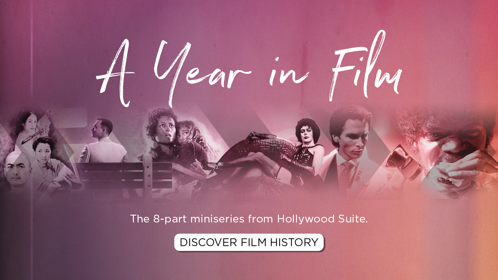 A Year in Film – The 8-part miniseries from Hollywood Suite – Discover Film History