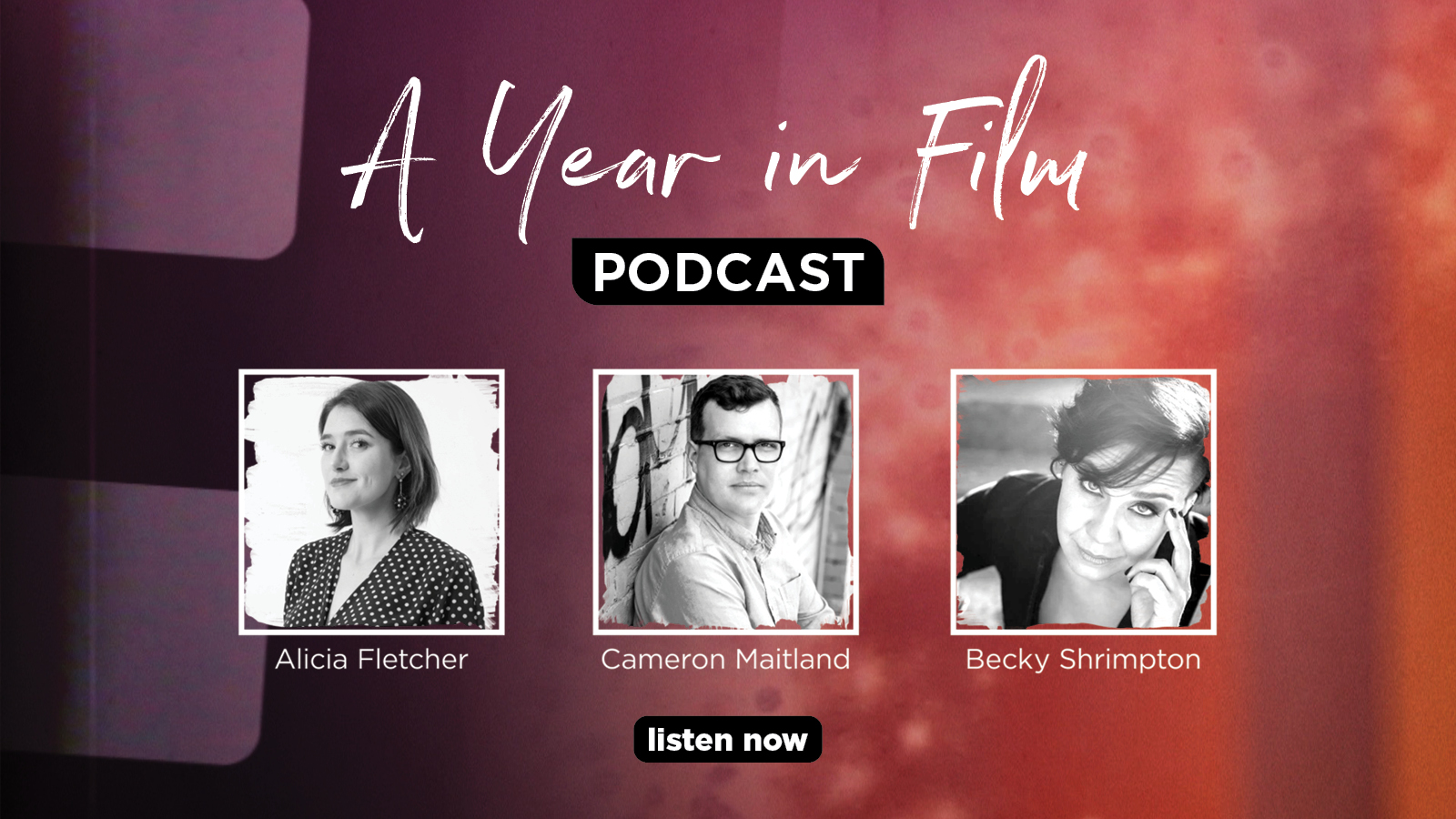 A Year in Film Podcast: Listen Now