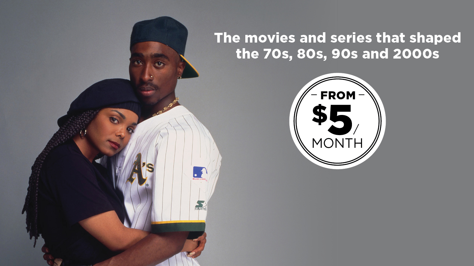 The movies and series you love from the 70s, 80s, 90s and 2000s. From $5 month