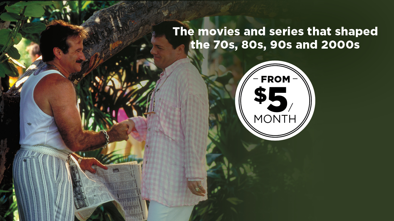 The movies and series that shaped the 70s, 80s, 90s and 00s. From $5/month