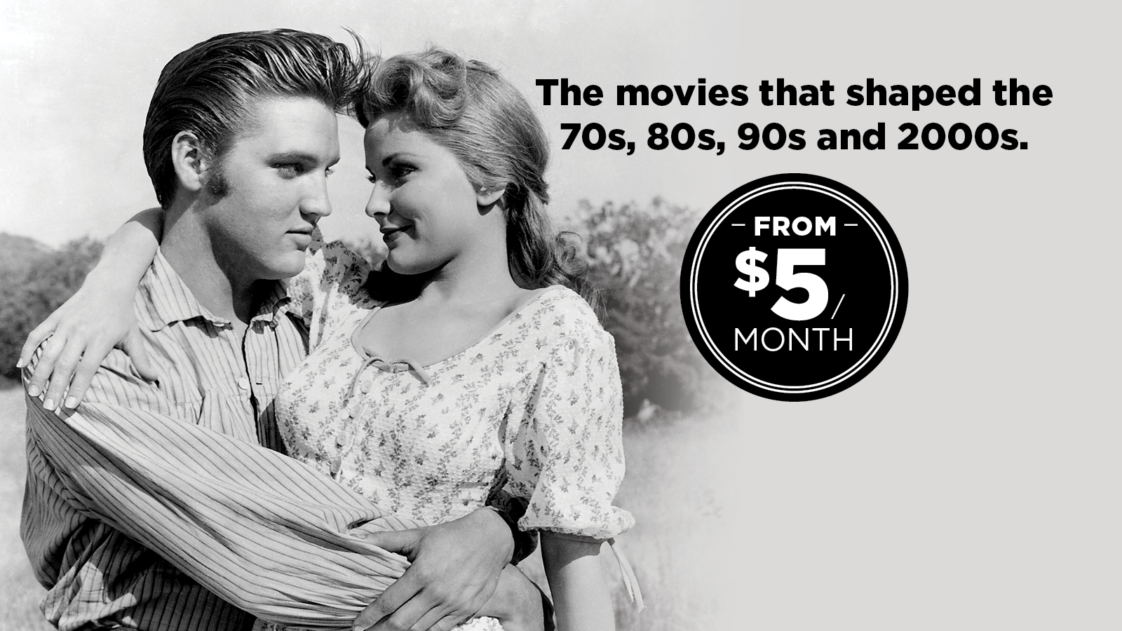 The movies that shaped the 70s, 80s, 90s and 2000s. From $5/month. Click to learn more.