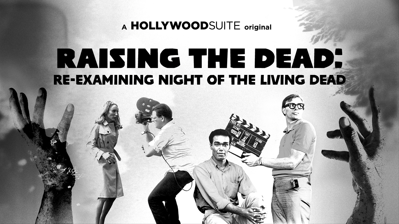 Raising the Dead: Re-examining Night of the Living Dead – A Hollywood Suite Original