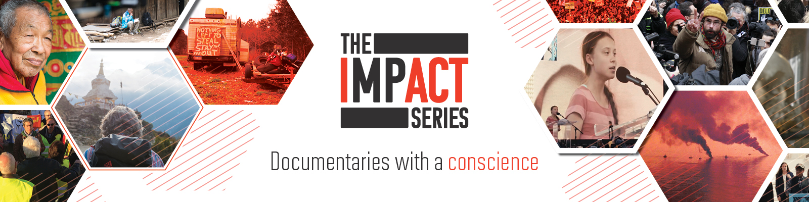 The Impact Series: Documentaries With a Conscience