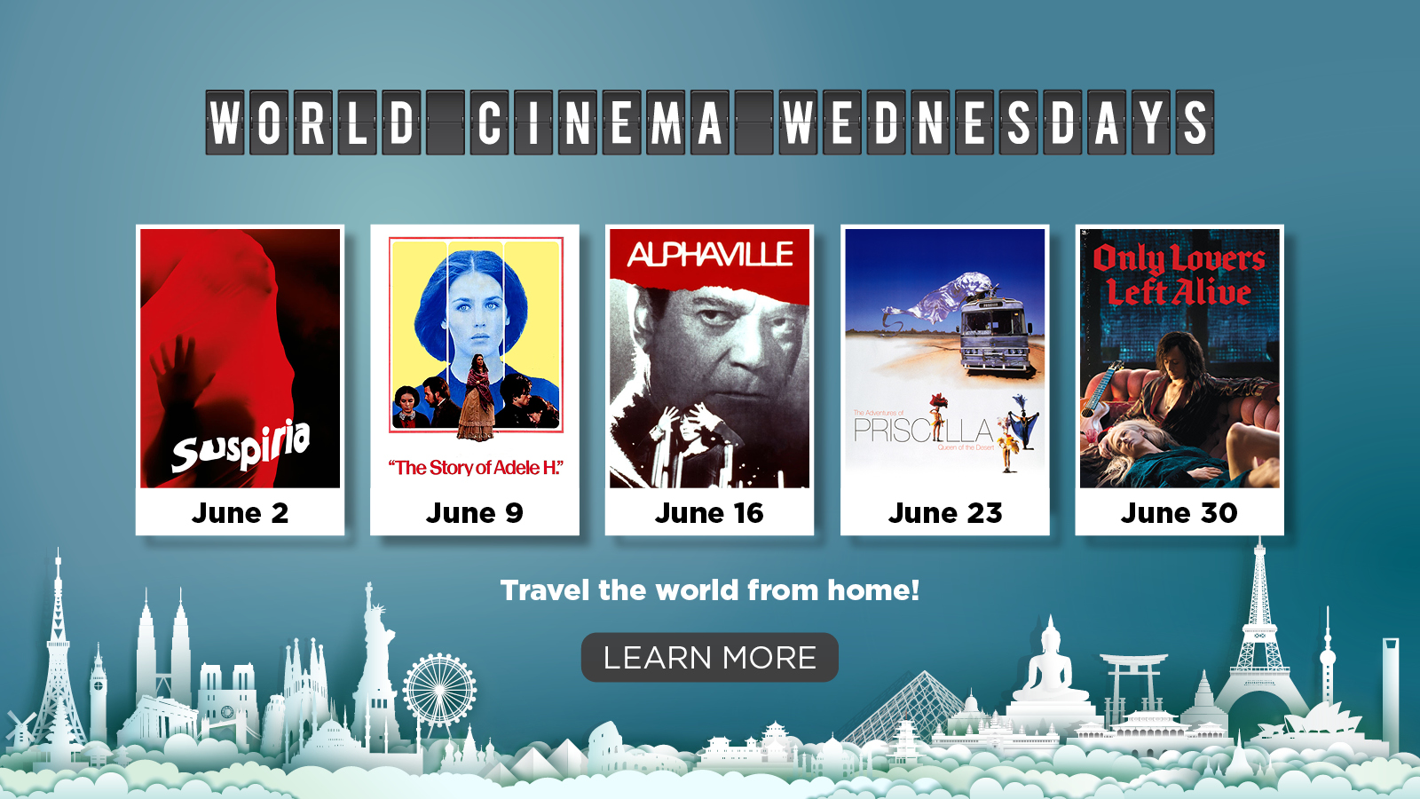 World Cinema Wednesday – Travel the World from Home. LEARN MORE