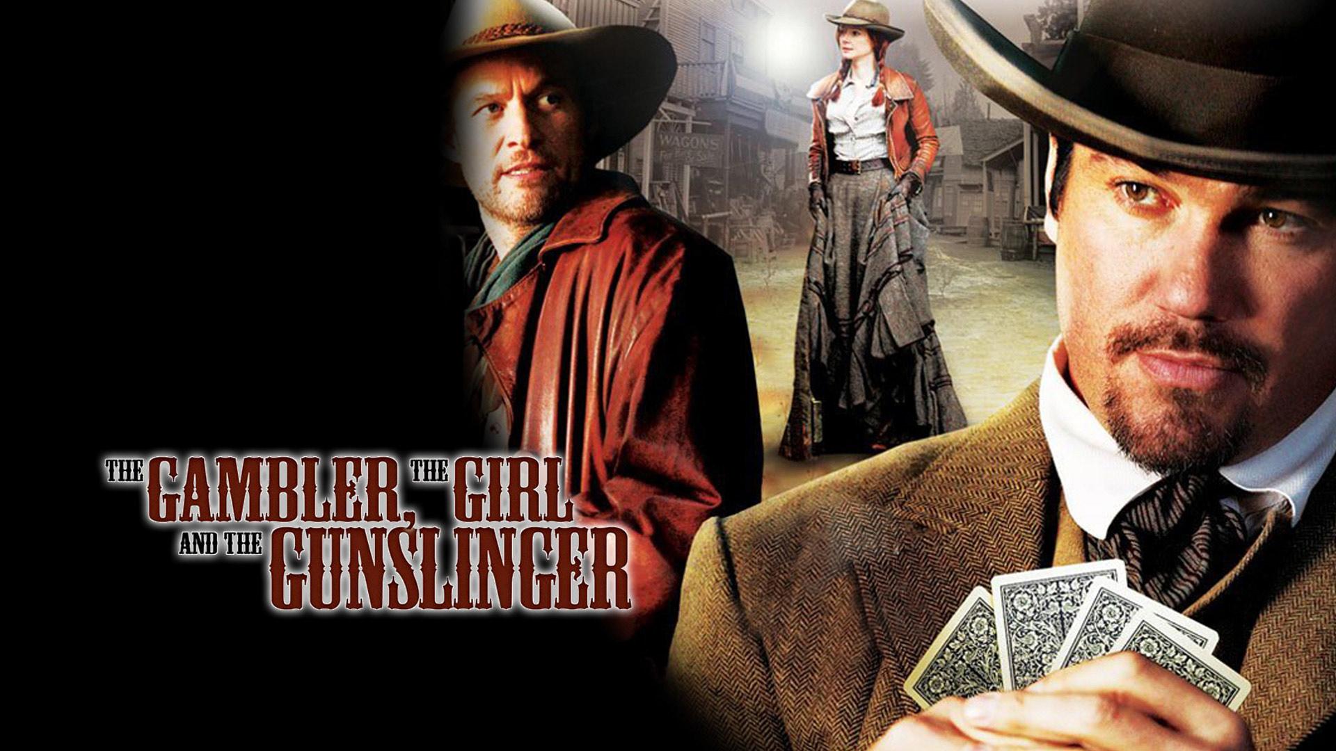 The Gambler, The Girl, And The Gunslinger