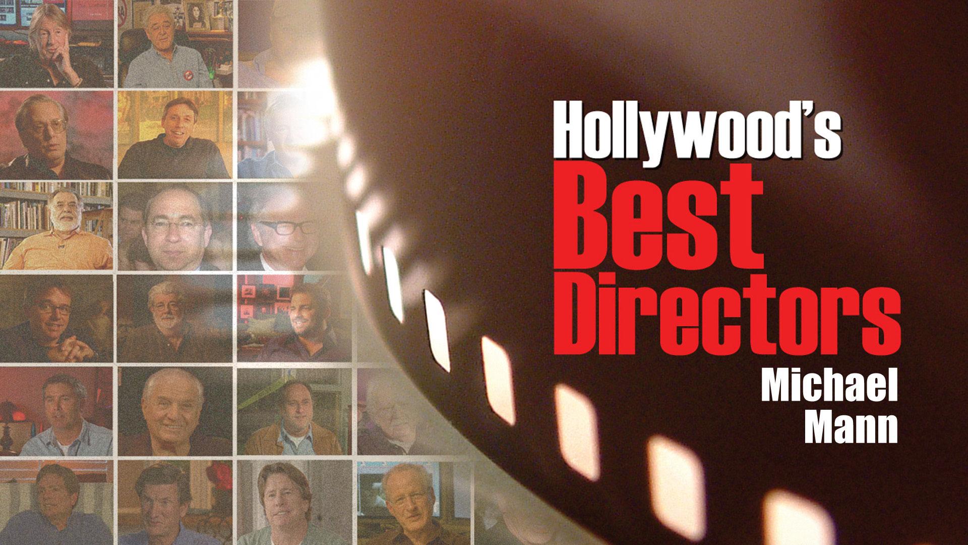 Michael Mann: Hollywood's Best Film Directors