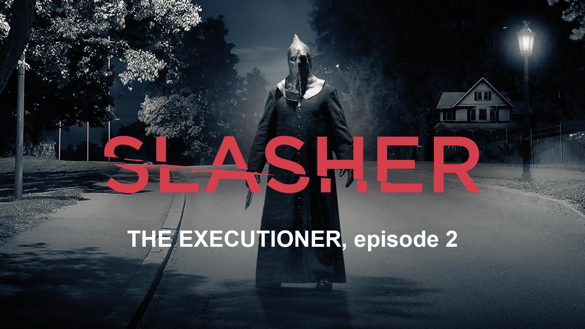 Slasher Season 1  Ep 2