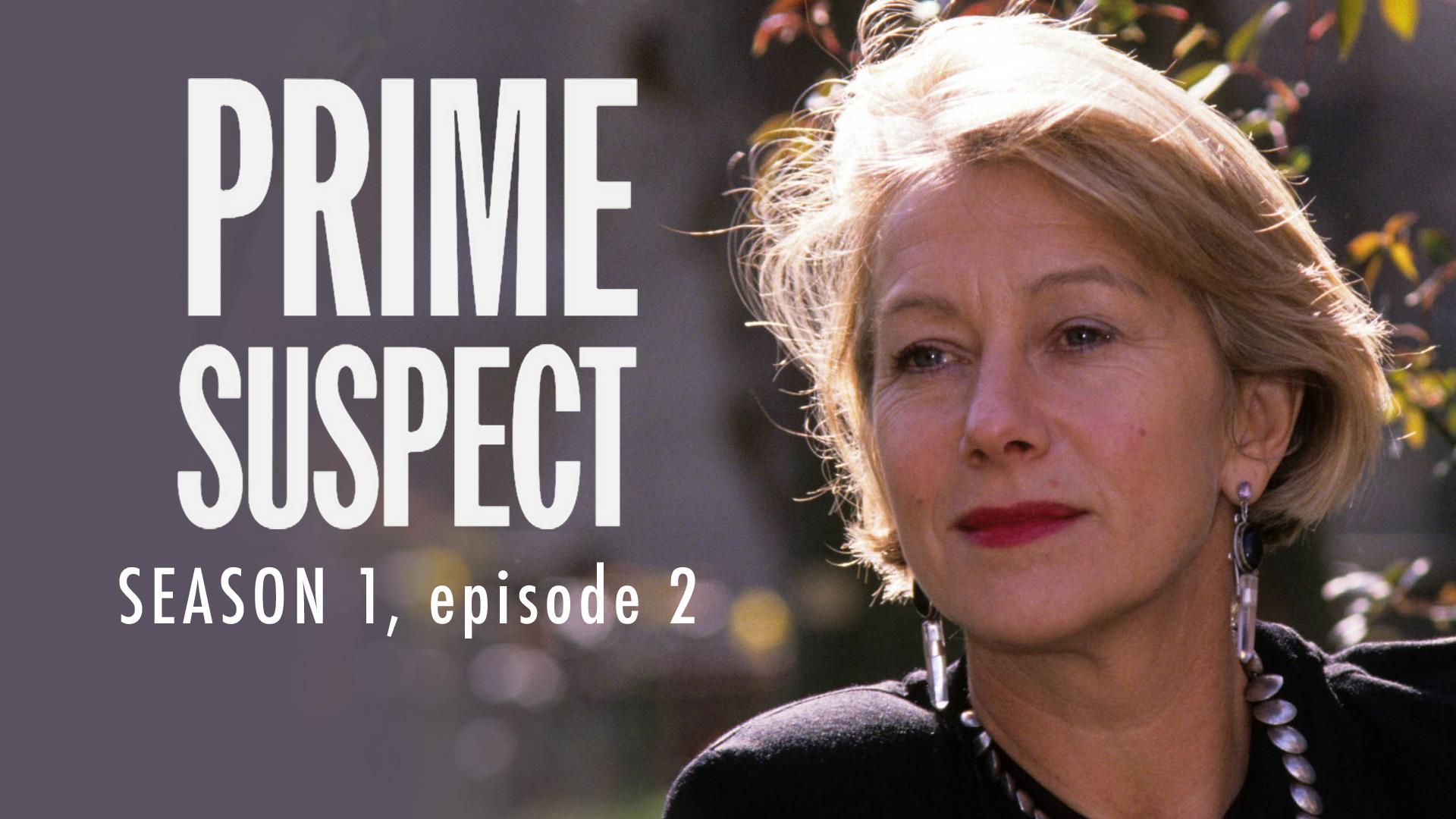 Prime Suspect Season 1 Ep 2