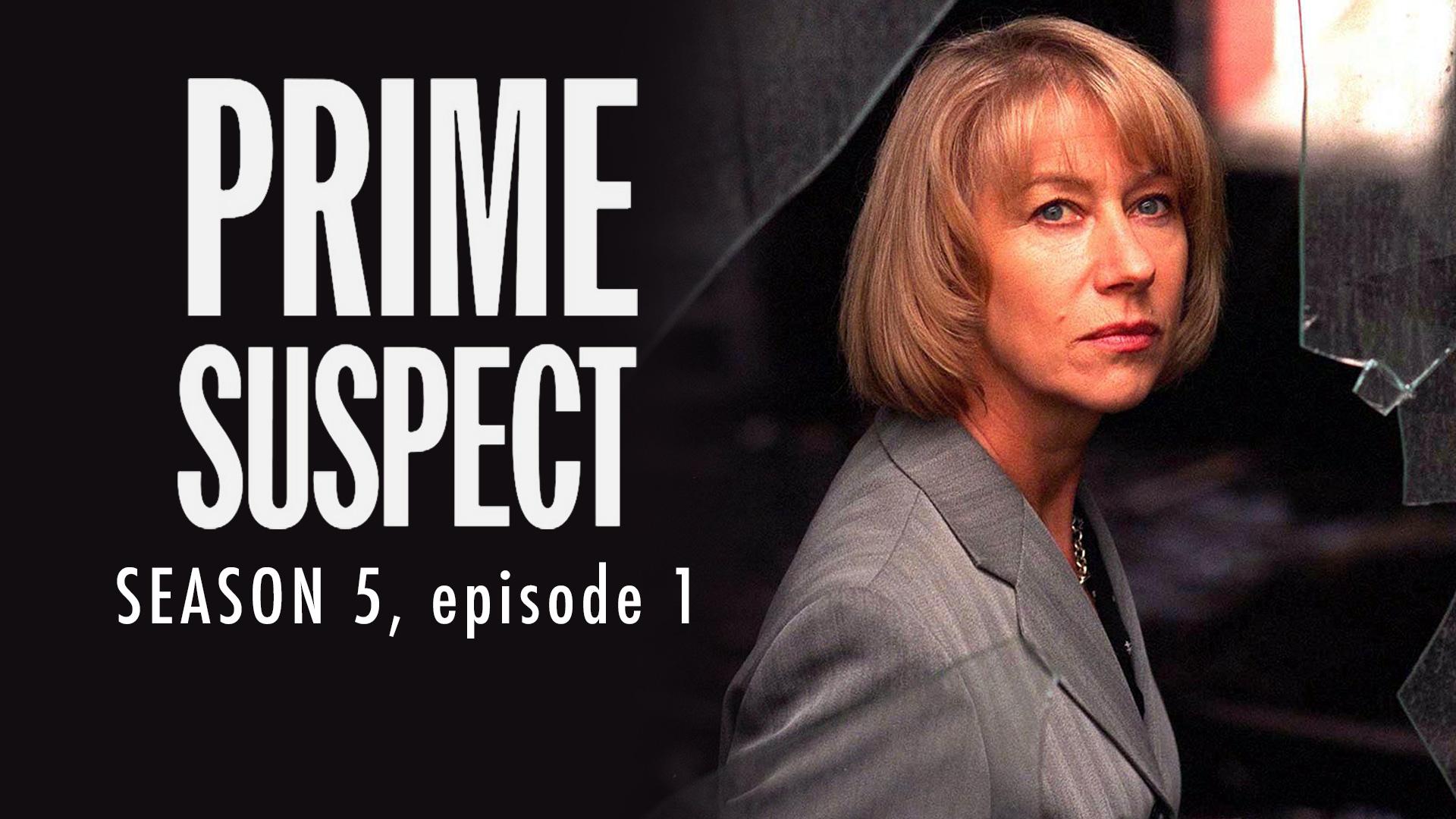 Prime Suspect Season 5 Ep 1