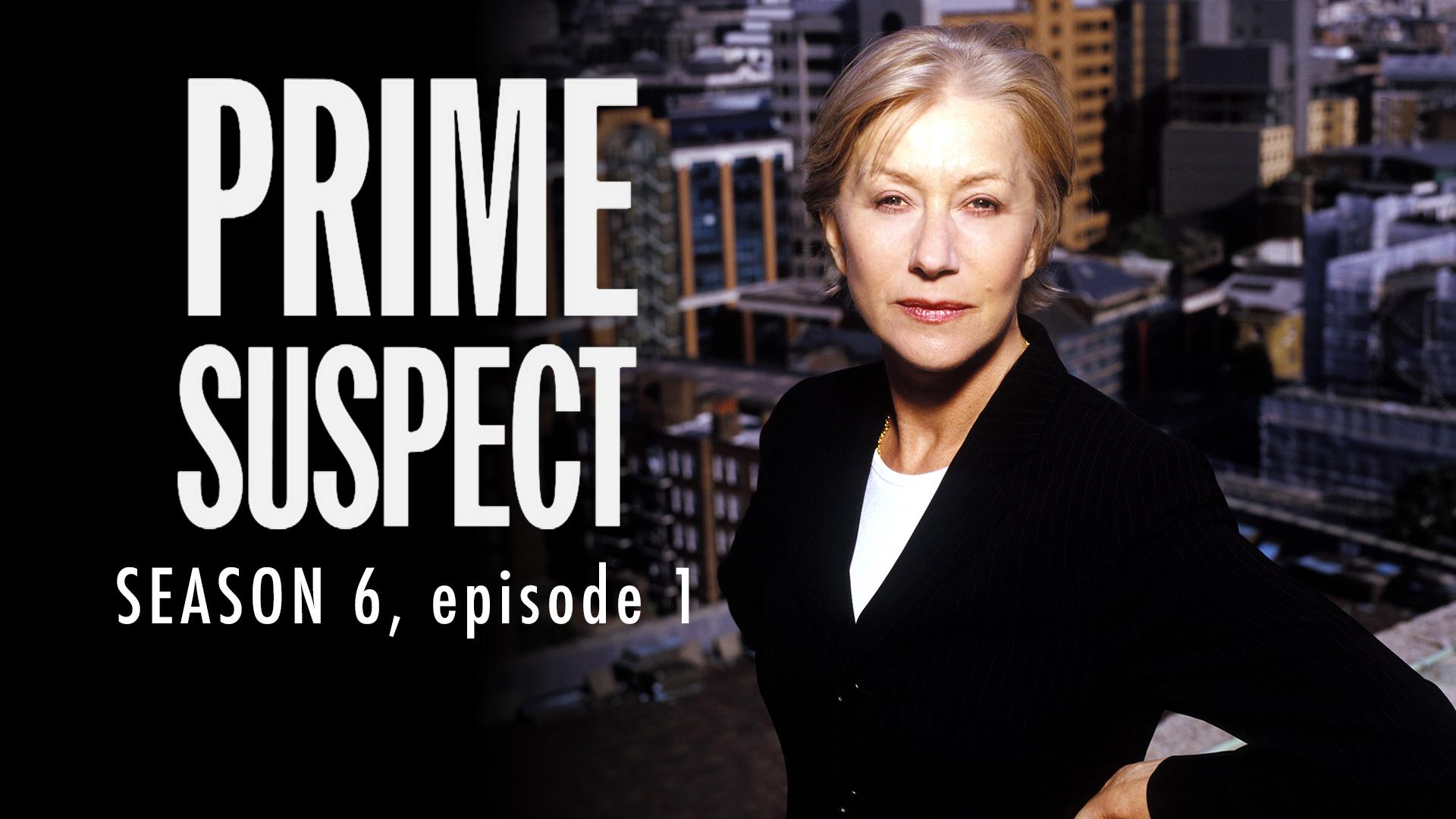 Prime Suspect Season 6 Ep 1