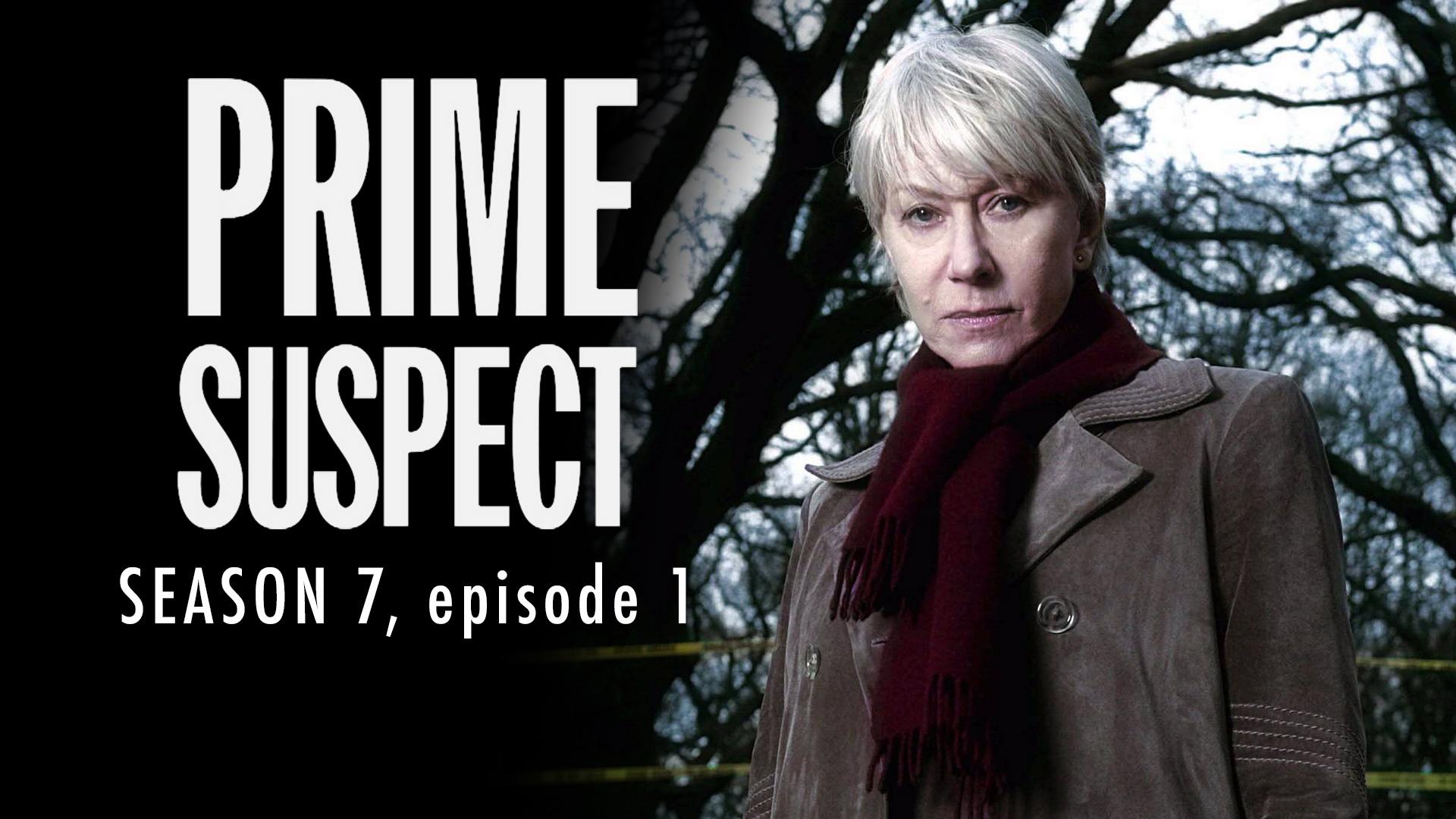 Prime Suspect Season 7 Ep 1