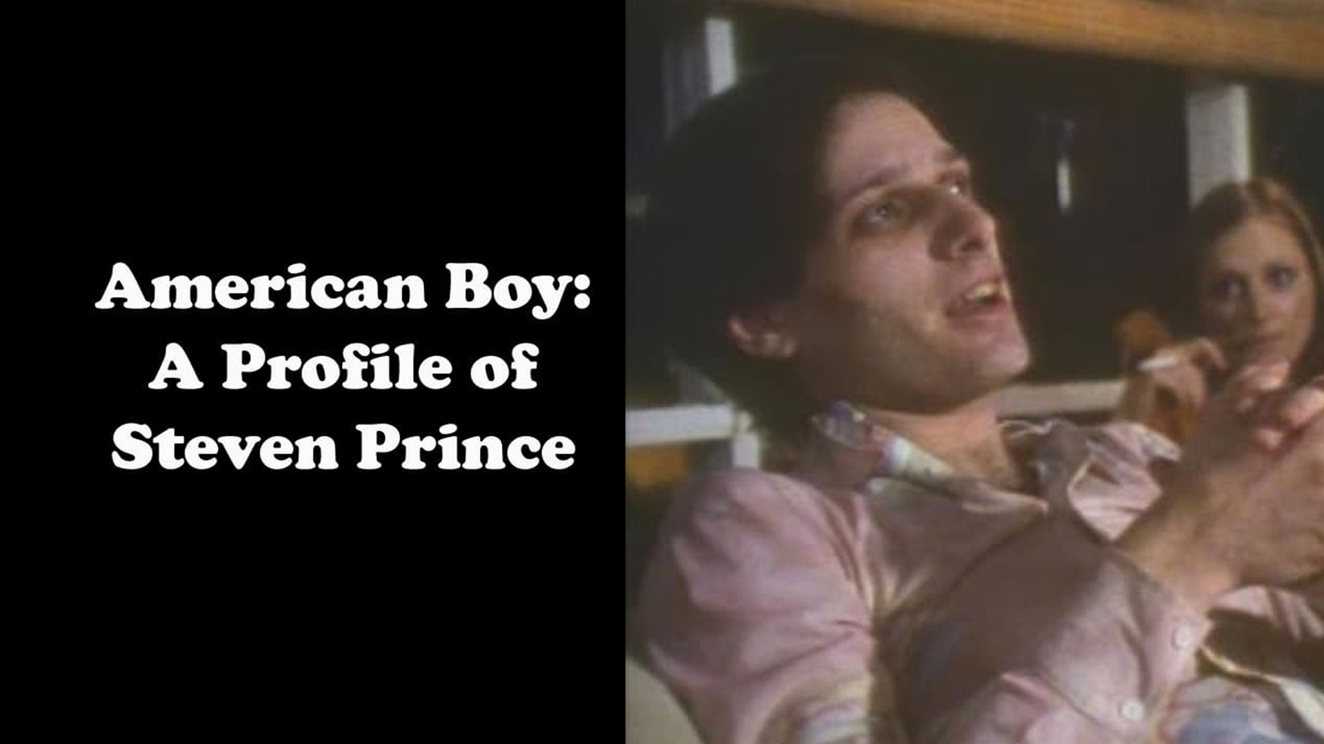American Boy: A Profile Of Steven Prince