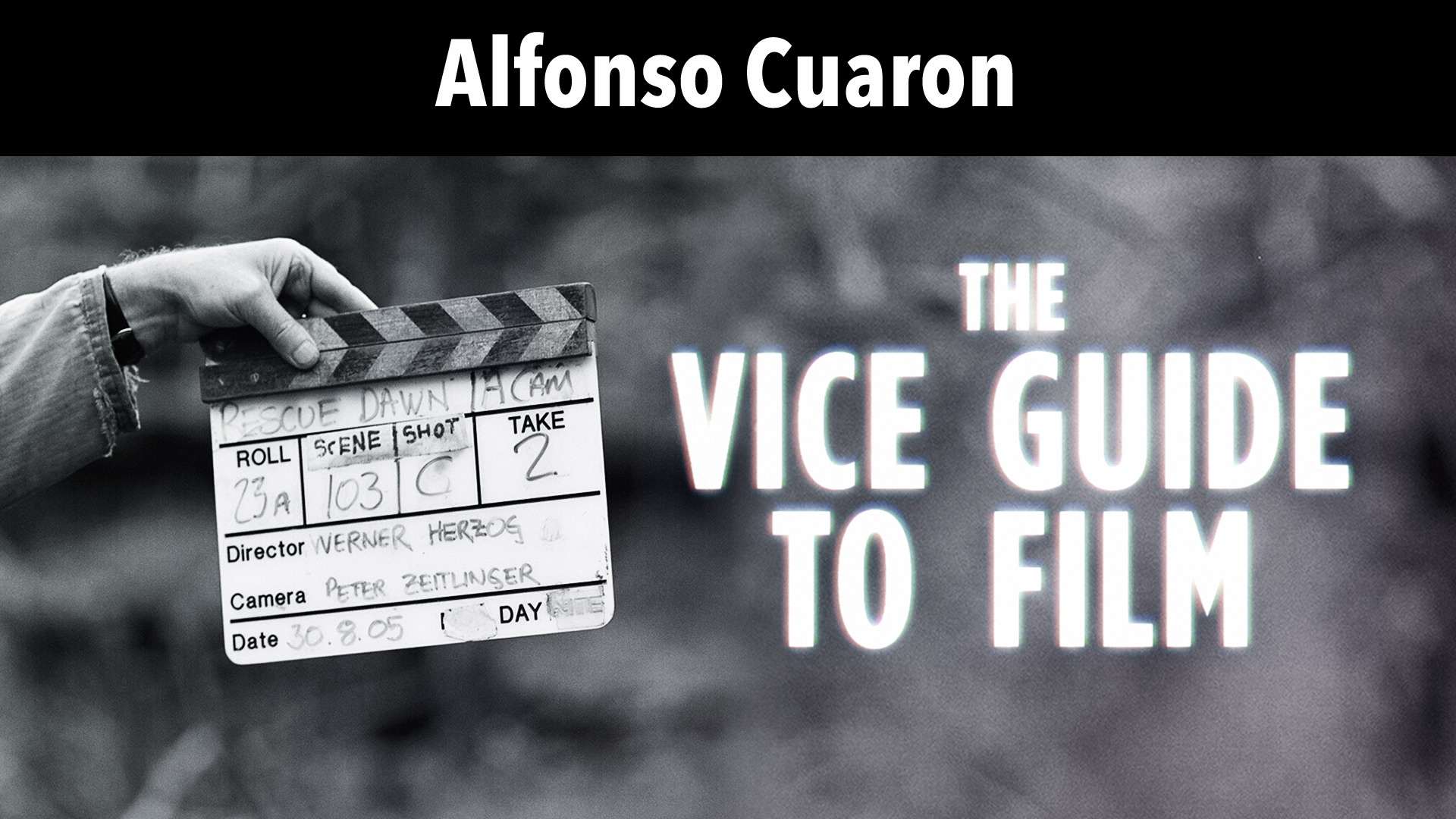 Alfonso Cuaron: Vice Guide To Film
