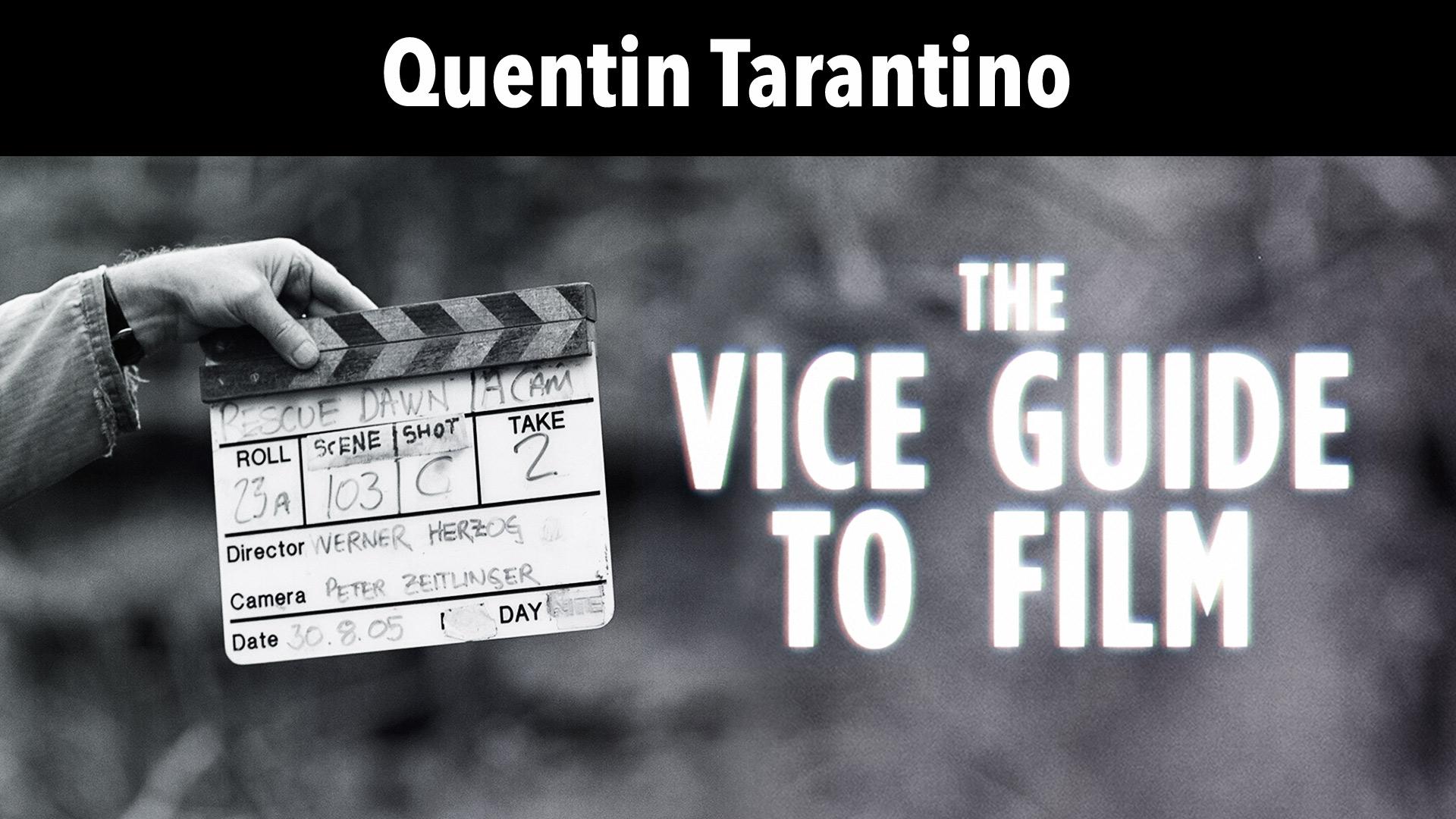 Quentin Tarantino: Vice Guide To Film