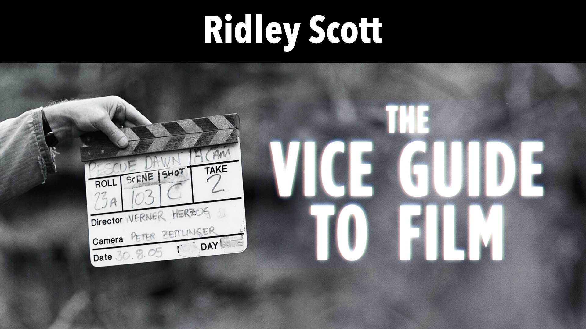 Ridley Scott: Vice Guide To Film