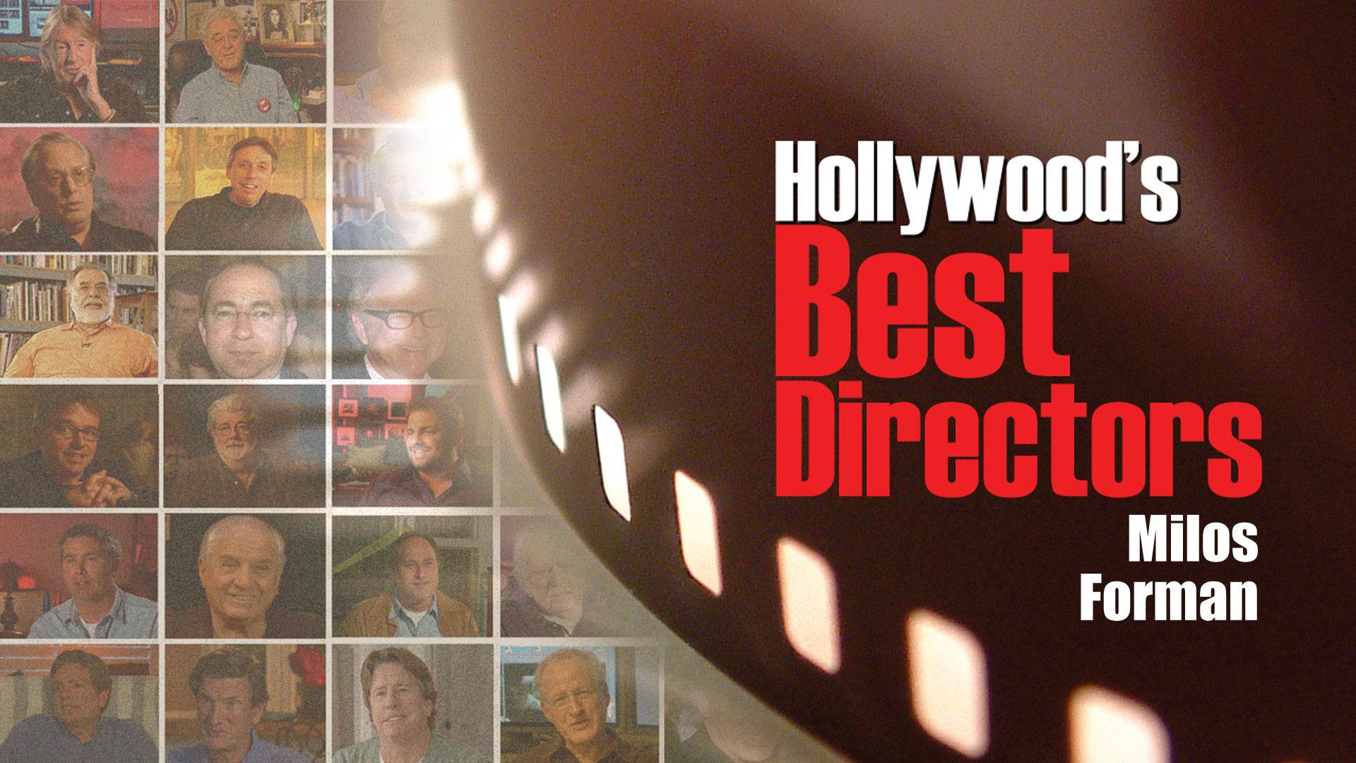 Milos Forman: Hollywood's Best Film Directors