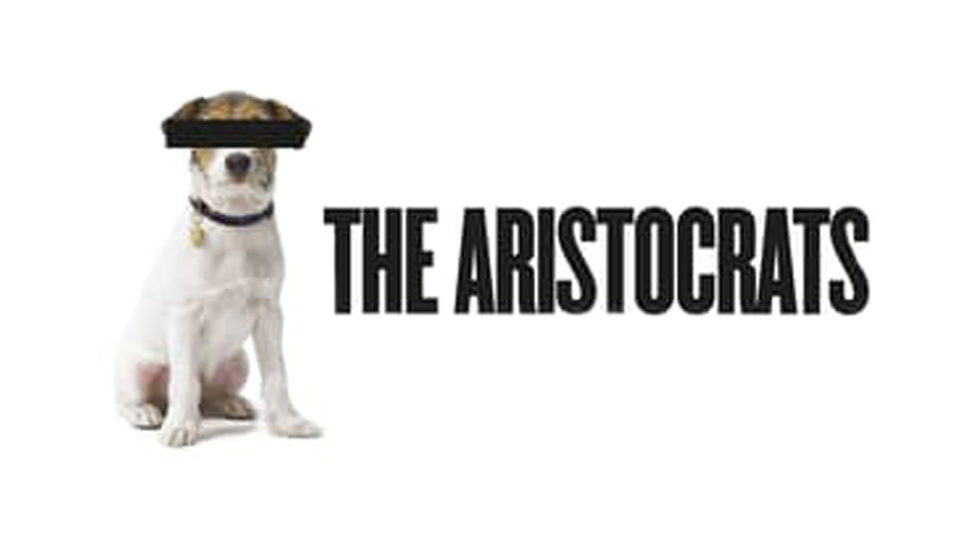 Aristocrats; The